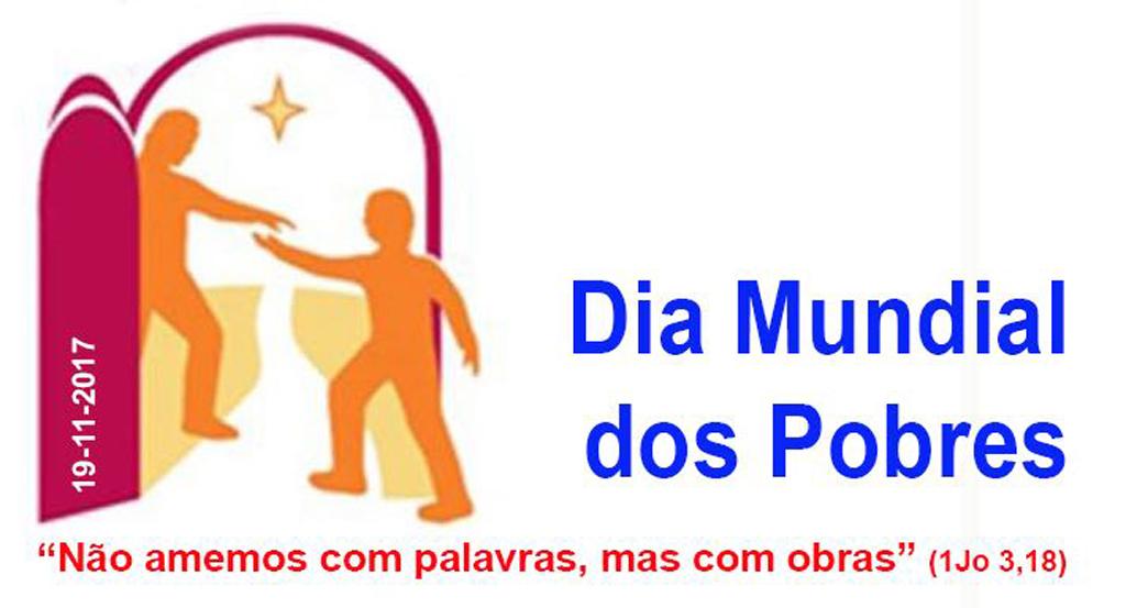 DIA MUNDIAL DOS POBRES - 19 de novembro