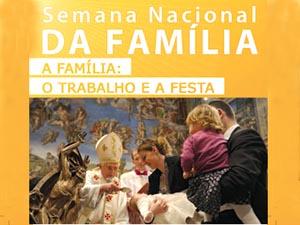 Inicia-se a Semana Nacional da Familia
